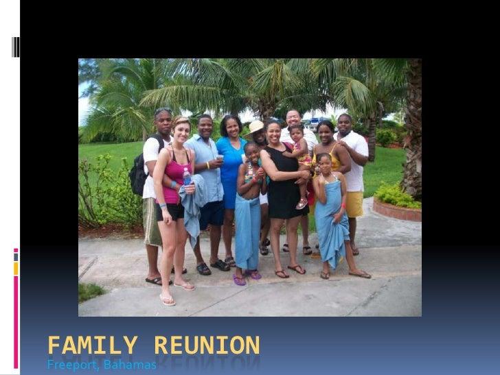 Freeport, Bahamas<br />Family reunion<br />