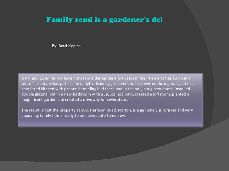 Family semi is a gardeners delight and comes ch                 By: Brad KeplerA NN and Ewan Munro have not sat idle durin...