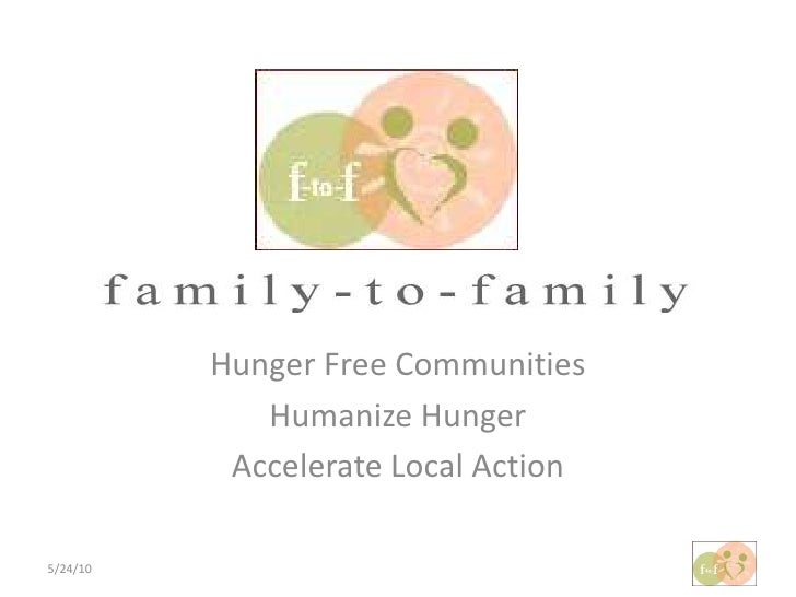 Hunger Free Communities<br />Humanize Hunger<br />Accelerate Local Action<br />5/24/10<br />