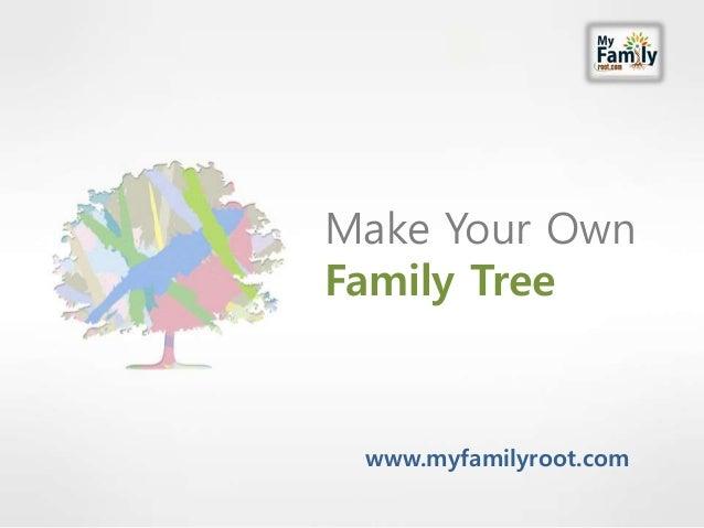 make-your-own-family-tree-1-638.jpg?cb=1430270574
