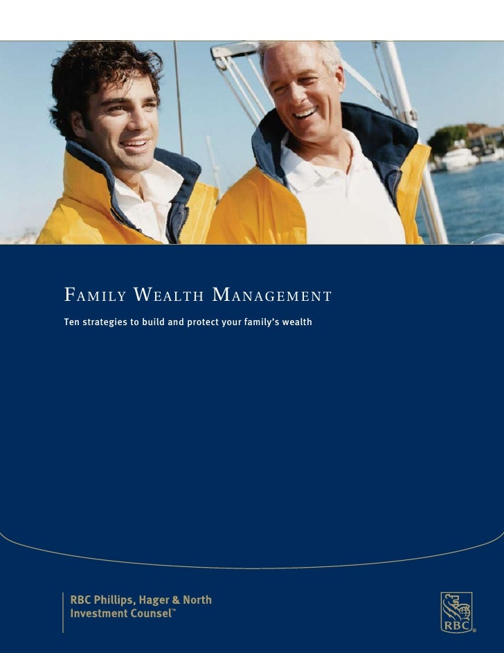 Family Wealth management Ten strategies to build and protect your family's wealth