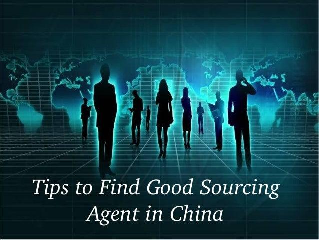 TipstoFindGoodSourcing AgentinChina