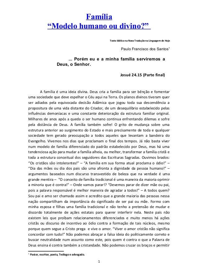"""Família """"Modelo humano ou divino?"""" Texto bíblico na Nova Tradução na Linguagem de Hoje Paulo Francisco dos Santos1 ... Por..."""