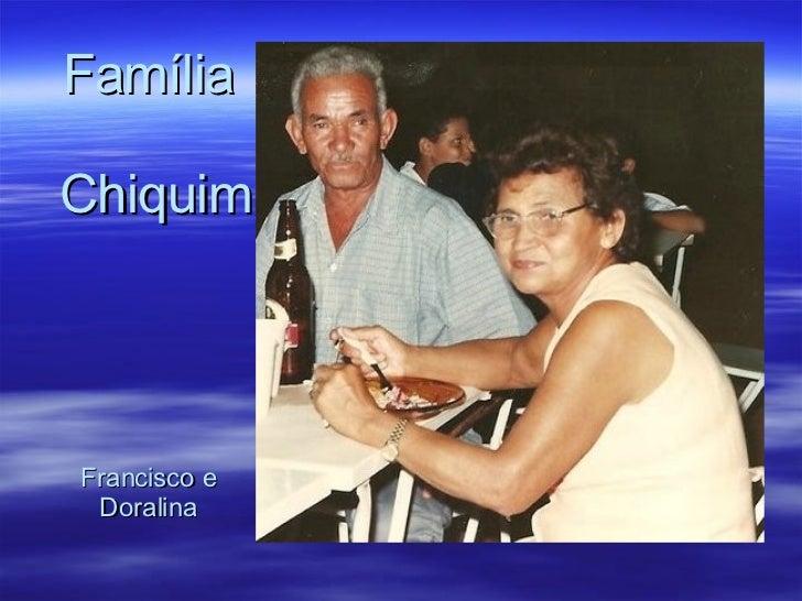 Família  Chiquim Francisco e Doralina