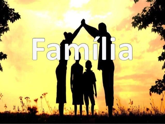 Te agradeço Pela minha família
