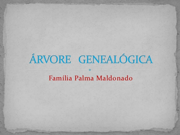 Família Palma Maldonado