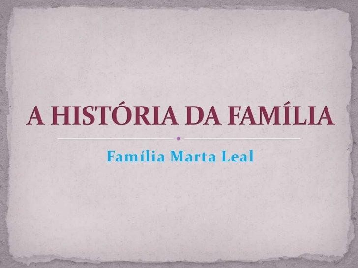 Família Marta Leal