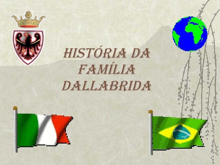 FamíLia Dallabrida