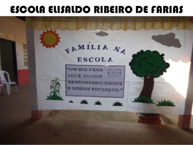 ESCOLA ELISALDO RIBEIRO DE FARIAS
