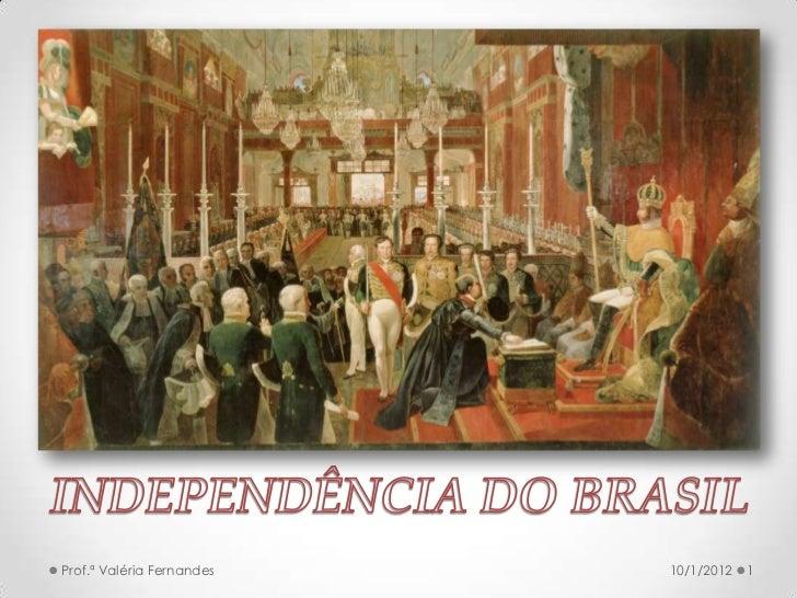 Prof.ª Valéria Fernandes   10/1/2012   1