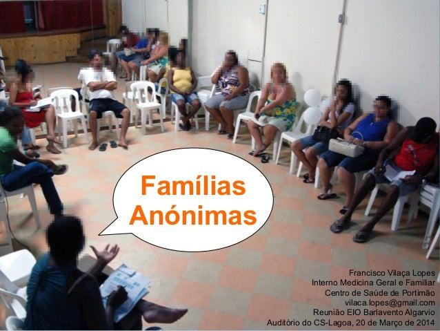 Francisco Vilaça Lopes Interno Medicina Geral e Familiar Centro de Saúde de Portimão vilaca.lopes@gmail.com Reunião EIO Ba...