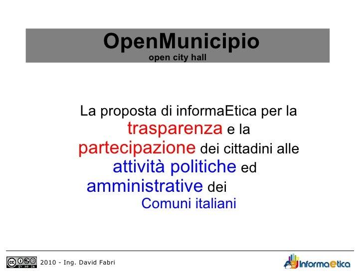 OpenMunicipio                          open city hall           La proposta di informaEtica per la                  traspa...
