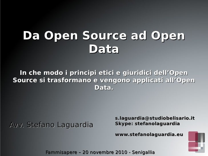 Fammi Sapere - 12 - Stefano Laguardia - Da Open Source ad Open Data