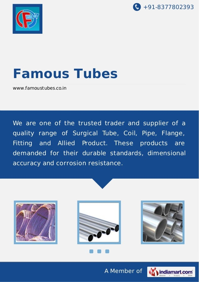 +91-8377802393  Famous Tubes www.famoustubes.co.in  We are one of the trusted trader and supplier of a quality range of Su...