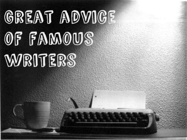 Famous advice of great writers