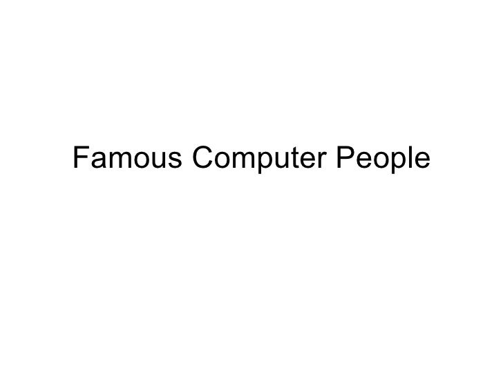 Famous Computer People