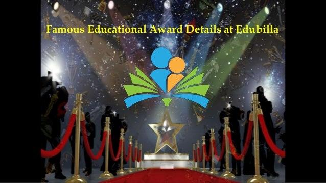 Famous Educational Award Details at Edubilla