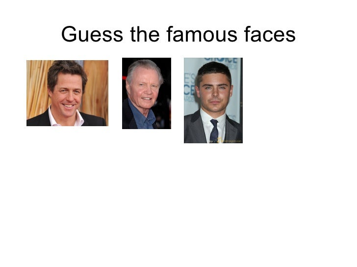 Guess the famous faces