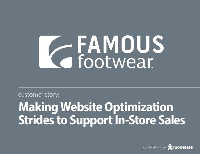customer story:MakingWebsiteOptimizationStridestoSupportIn-StoreSalesa publication from
