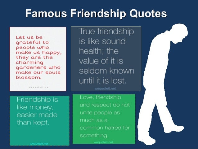 Famous Friendship Quotes and Sayings