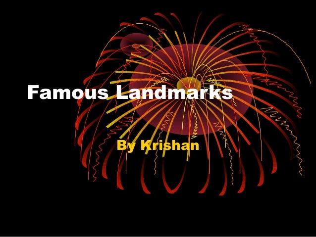 Famous Landmarks By Krishan