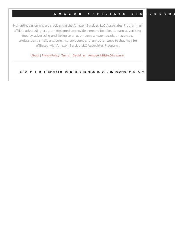 A M A Z O N A F F I L I A T E D I S C L O S U R E Myhuntingear.com is a participant in the Amazon Services LLC Associates ...