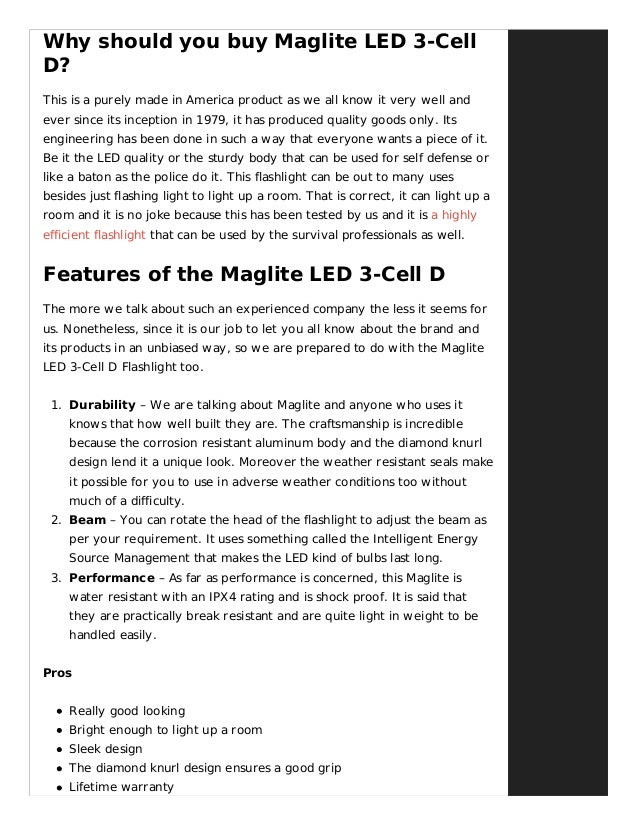 Why should you buy Maglite LED 3-Cell D? This is a purely made in America product as we all know it very well and ever sin...