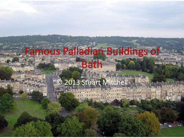 Famous Palladian Buildings of Bath © 2013 Stuart Mitchell