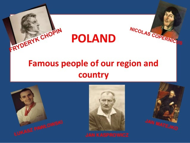 POLAND Famous people of our region and country JAN KASPROWICZ