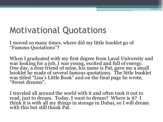 """Motivational Quotations I moved so many times, where did my little booklet go of """"Famous Quotations""""? When I graduated wit..."""