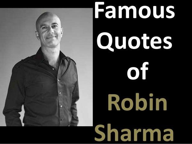 FamousQuotes   of RobinSharma