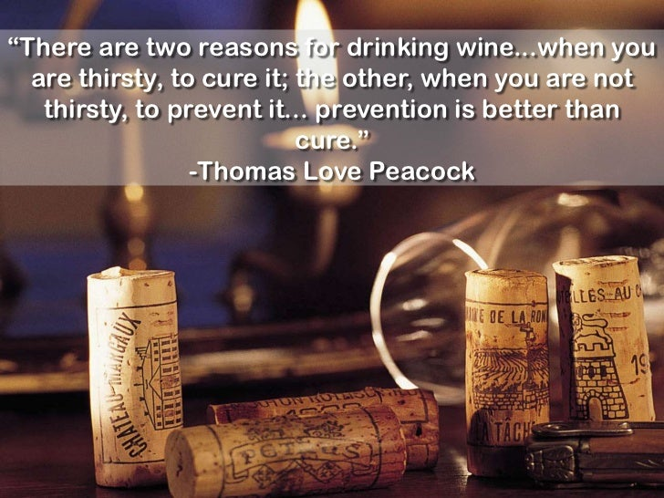 Prevention Is Better Than Cure Quotes: 25 Famous Wine Quotes