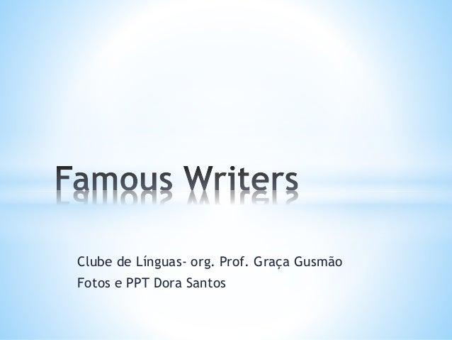 Clube de Línguas- org. Prof. Graça Gusmão Fotos e PPT Dora Santos