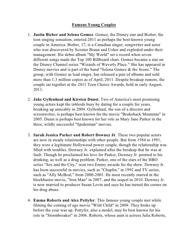 Famous Young Couples1. Justin Bieber and Selena Gomez. Gomez, the Disney star and Bieber, the   teen singing sensation, en...