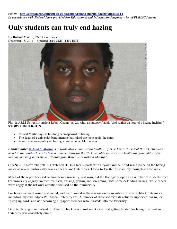 FROM: http://edition.cnn.com/2011/12/16/opinion/roland-martin-hazing/?hpt=us_t4In accordance with Federal Laws provided Fo...