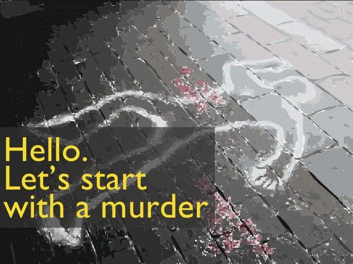 Hello. Let's start with a murder francesco d'orazio - @abc3d