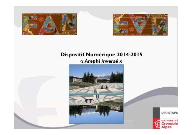 Dispositif Numérique 2014-2015 « Amphi inversé »