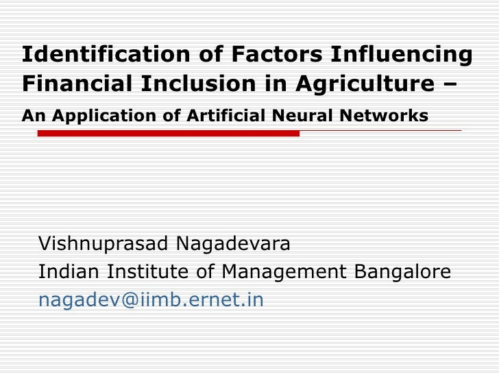 Identification of Factors Influencing Financial Inclusion in Agriculture –   An Application of Artificial Neural Networks ...