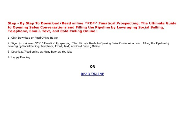 Pdf Fanatical Prospecting The Ultimate Guide To Opening Sales Conv