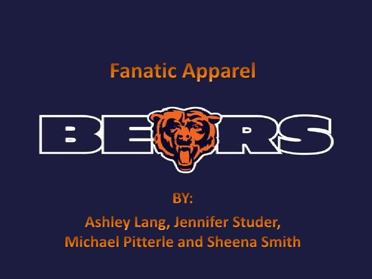 Fanatic Apparel<br />BY:<br />Ashley Lang, Jennifer Studer, Michael Pitterle and Sheena Smith<br />