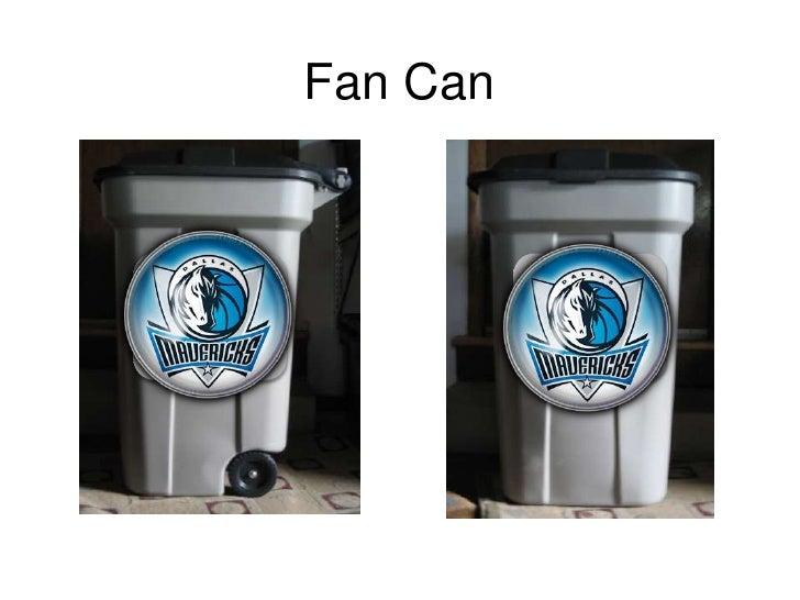 Fan Can<br />