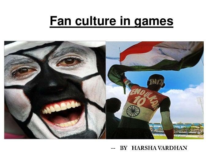 Fan culture in games
