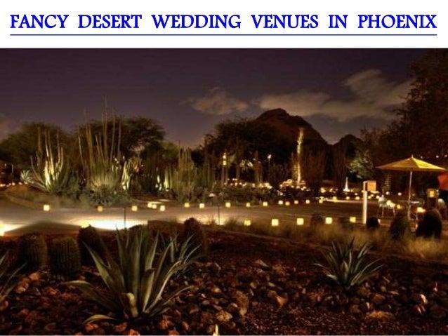 fancy desert wedding venues in phoenix