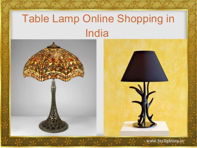 Table Lamp Online Shopping In India Www.foslighting.in ...