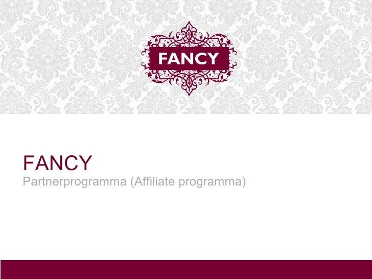 FANCY  Partnerprogramma (Affiliate programma)