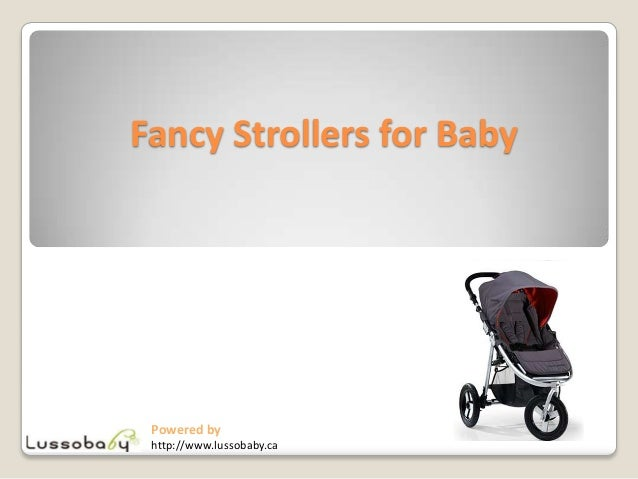 Fancy Strollers for Baby Powered by http://www.lussobaby.ca