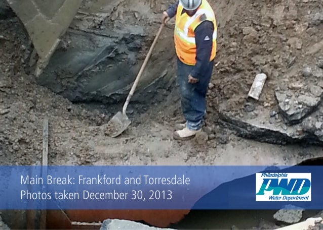 Frankford Avenue Main Break: 12.30.13 Update Photos