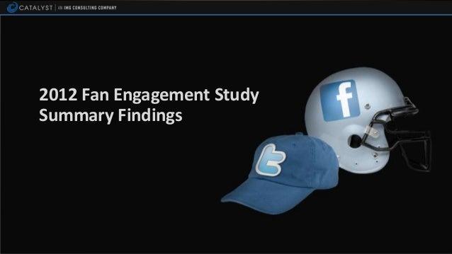 2012 Fan Engagement StudySummary Findings