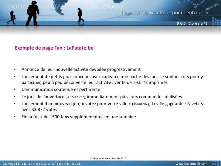 Page Fan de Facebook pour l'entreprise<br />Exemple de page Fan : LaPatate.be<br />Annonce de leur nouvelle activité dévoi...