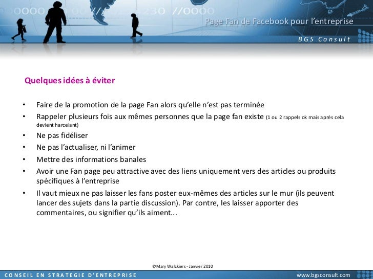 Page Fan de Facebook pour l'entreprise<br />Quelques idées à éviter<br />Faire de la promotion de la page Fan alors qu'ell...